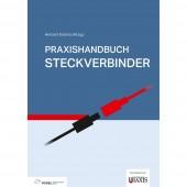 Vogel Communications Group Praxishandbuch Steckverbinder 978-3-8343-3414-5